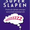 Super slapen